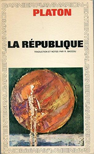 La République Traduction, introduction et notes de Robert Baccou