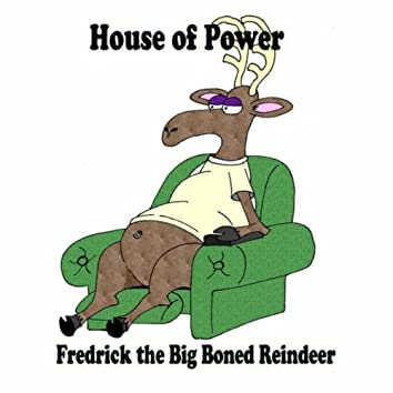 Fredrick the Big Boned Reindeer