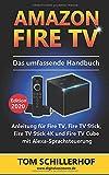 Amazon Fire TV - Das umfassende Handbuch: Anleitung für Fire TV, Fire TV Stick, Fire TV Stick 4K...