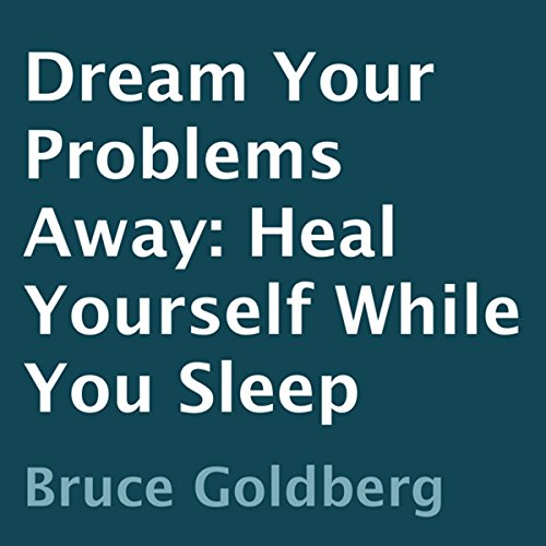 Dream Your Problems Away audiobook cover art