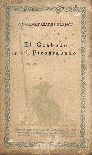 EL GRABADO Y EL PIROGRABADO.
