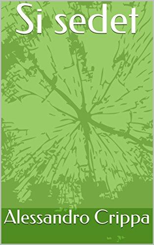 Si sedet (Italian Edition)