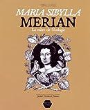 Maria Sibylla Merian - La mère de l'écologie