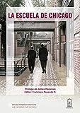 La Escuela de Chicago: Ensayos en honor a Arnold C. Harberger (Spanish Edition)