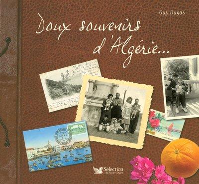 DOUX SOUVENIRS D'ALGERIE