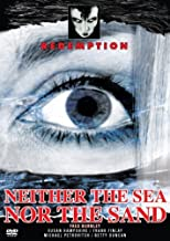 Best neither the sea nor the sand Reviews