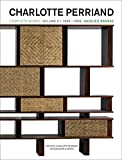 Charlotte Perriand: Complete Works / Complete Works. Volume 3: 1956?1968 - Jacques Barsac