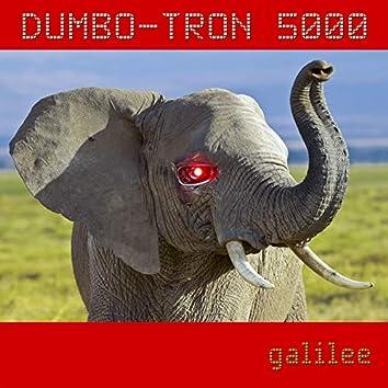Dumbo Tron 5000