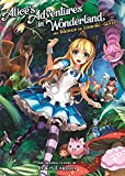 Alice's Adventures in Wonderland and Through the Looking Glass (Illustrated Classics)