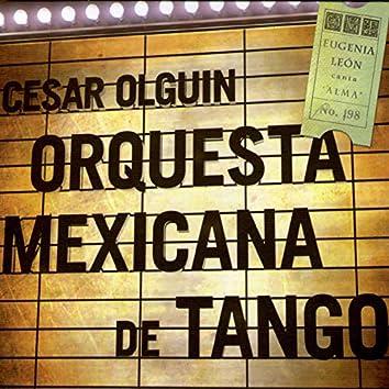 Orquesta Mexicana de Tango & Cesar Olguín