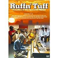 Ruffn' Tuff/ラフン・タフ ~永遠のリディムの創造者たち~ [DVD]