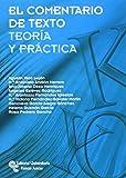 EL comentario de texto: Teoría y práctica (Manuales)...