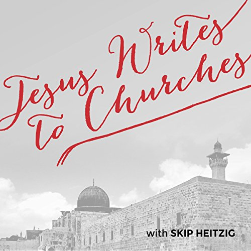 Jesus Writes to Churches audiobook cover art