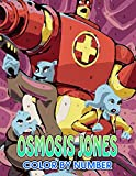 Osmosis jones Color by Number: Osmosis jones Color Book An Adult Coloring Book For Stress-Relief