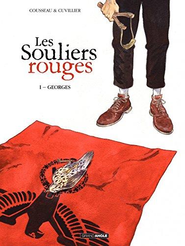 Les souliers rouges: Georges