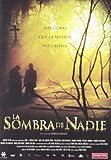 La Sombra de nadie [DVD]