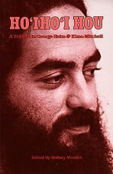 Paperback Ho'i Ho'i Hou: A Tribute to George Helm & Kimo Mitchell Book