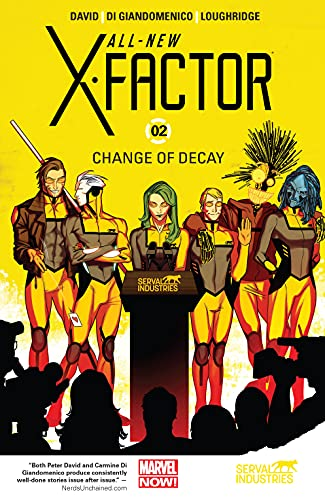 All-New X-Factor Vol. 2: Change of Decay (All-New X-Factor (2014-2015)) (English Edition)