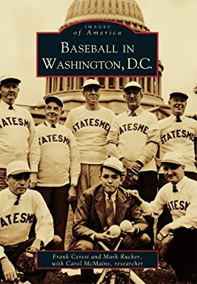 Baseball in Washington, D.C. (DC) (Images of America)