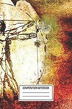 Composition Notebook: Geeky Vitruvian Man Leonardo Da Vinci Tribute Art Waterc Vintage Retro Grunge Wide Ruled Note Book, Diary, Planner, Journal for Writing
