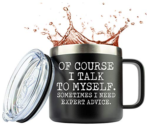 Funny Mugs for Men | Of Course I talk to Myself Sometimes I Need Expert Advice | 14 Ounce Laser Etched Stainless Steel Coffee Mug Cup Tumbler with Slid Lid Unique Gift by JENVIO
