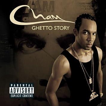 Ghetto Story [Explicit Content] (U.S. Version)