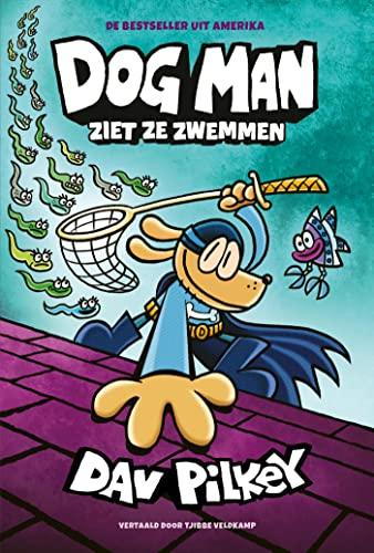 Dog Man ziet ze zwemmen (Dutch Edition)