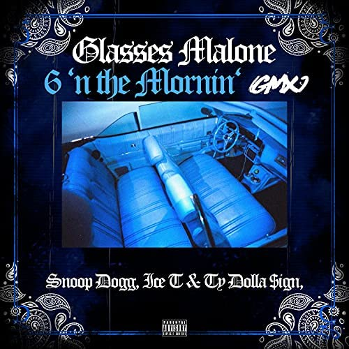 Glasses Malone, Snoop Dogg & Ice-T feat. Ty Dolla $ign