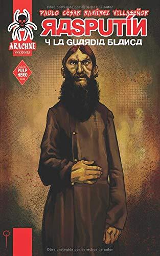 Rasputín y la Guardia Blanca