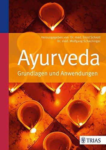 Ayurveda: Grundlagen und Anwendungen