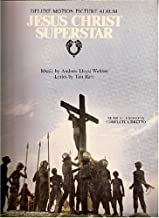 Jesus Christ Superstar. Deluxe Motion Picture Album. Musical Excerpts Complete Libretto