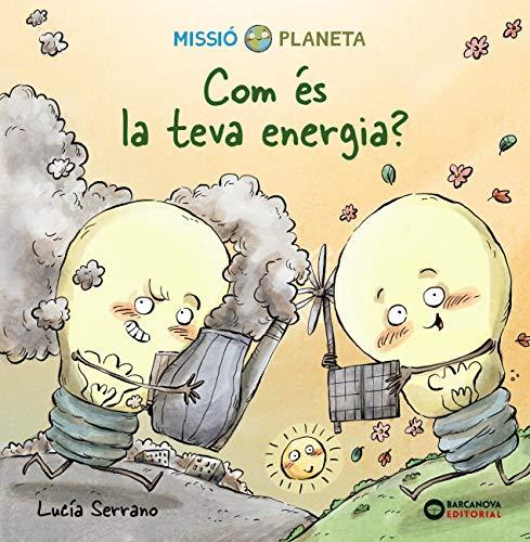 Com és la teva energia? (kindle) (Llibres infantils i juvenils - Diversos) (Catalan Edition)