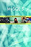 MySQL 5 Complete Self-Assessment Guide (English Edition)