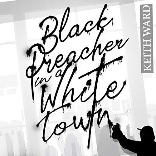 Couverture de Black Preacher in a White Town