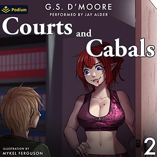 Courts and Cabals 2 Audiobook By G.S. D'Moore cover art
