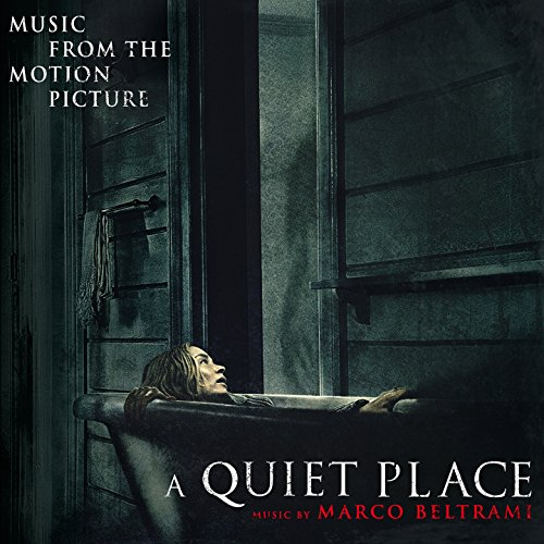 A Quiet Place (Original Motion Picture Soundtrack)