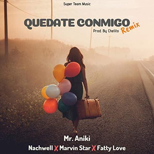 Chelito El Emperador feat. Mr Aniki, NACHWELL, Marvin Star & Fatty Love