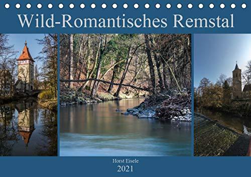 Wild-Romantisches Remstal (Tischkalender 2021 DIN A5 quer)