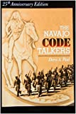 The Navajo Code Talkers (25th Anniversary Edition)