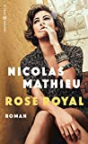 Rose Royal von Nicolas Mathieu