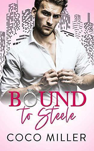 Bound To Steele: Bound To The Billionaires (Bound To The Billionaires (German Edition) 1)