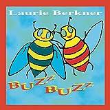 Songtexte von Laurie Berkner - Buzz Buzz