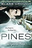 Pines (The Wayward Pines Series) by Blake Crouch (2015-05-05)