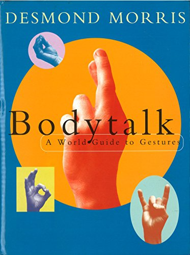 Bodytalk: A World Guide to Gestures (English Edition)