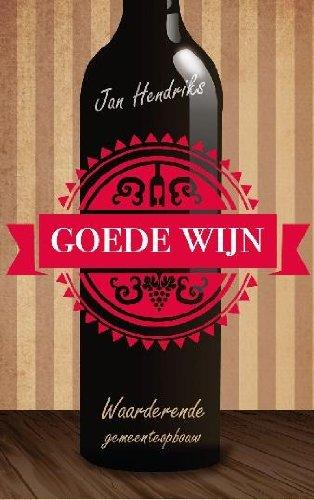 Goede wijn: waarderende gemeenteopbouw