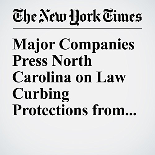 Major Companies Press North Carolina on Law Curbing Protections from Bias cover art