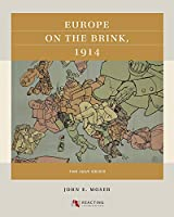 Europe on the Brink, 1914: The July Crisis