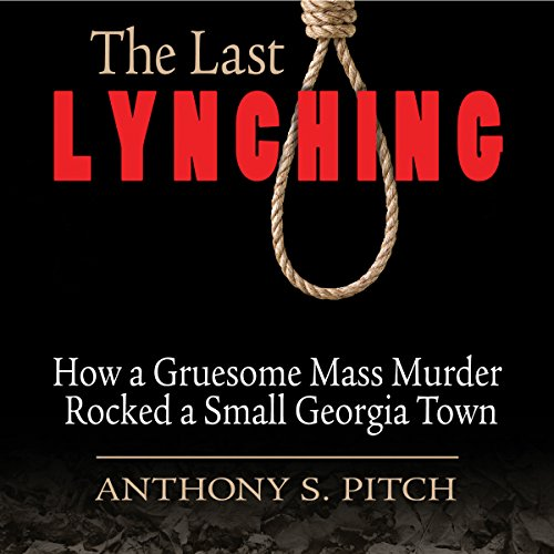 The Last Lynching audiobook cover art