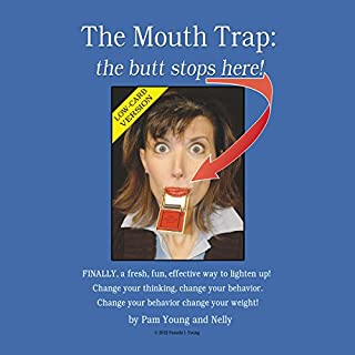 The Mouth Trap: The Butt Stops Here! Low-Carb Edition cover art