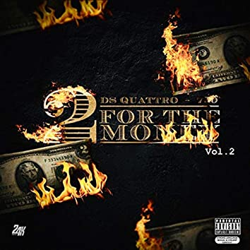 2 For The Money (Vol. 2)